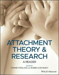 Attachment Theory And Research A Reader By Tommie Forslund 9781119657880