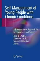 Self-management Of Young People With Chronic Conditions A Stren... 9783030642921