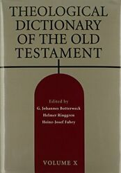 Theological Dictionary Of The Old Testament 10 Volume 10 By Botterweck, G.…
