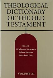 Theological Dictionary Of The Old Testament, Vol. 11 Volume 11 By Botterwec…
