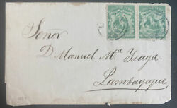 1869 Lima Peru Letter Sheet Cover To Lambayeque Sc16 Pair
