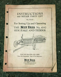 R-147 - A Used Operators Manual For A New Idea No. 45-g Side Hay Rake And Tedder