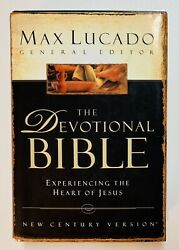 The Devotional Bible Experiencing The Heart Of Jesus Max Lucado 2003 Ncv Hc