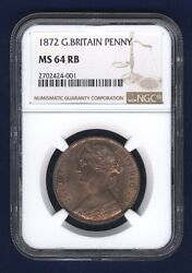 Great Britain Victoria 1872 Penny, Choice Uncirculated, Certified Ngc Ms64-rb