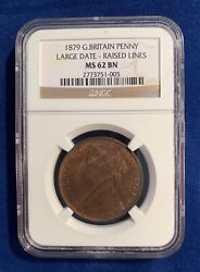 Great Britain Victoria 1879 Penny, Choice Uncirculated, Ngc Certified Ms62-bn