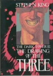 The Drawing Of The Three The Dark Tower, Book 2 By King, Stephen, Hardcover,