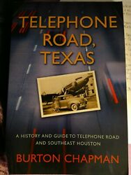 Telephone Road, Texas, A History And Guide To Telephone By Burton Chapman