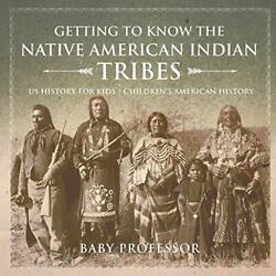 Getting To Know The Native American Indian Tribes - Us History For Kids | Chi…