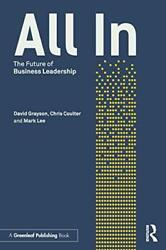 All In The Future Of Business Leadership By Grayson, David|coulter, Chris|le…