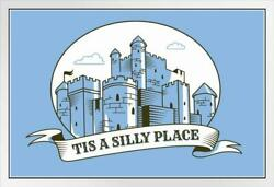 Camelot Tis A Silly Place Movie Humor White Wood Framed Poster 14x20