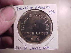 Scarce Large Brass 1.00 Indian Trader Token From Seven Lakes, New Mexico Nm