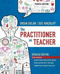 The Practitioner As Teacher - Updated Edition Dolan Brian Paperback