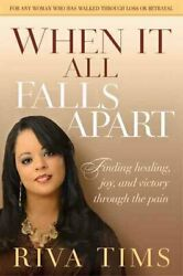 When It All Falls Apart By Riva Tims 9781616384715 | Brand New