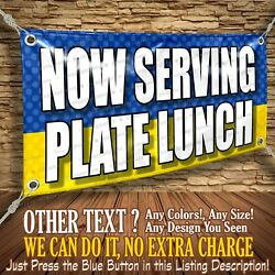 Now Serving Plate Lunch Custom Banner Business Sign Allmybanners