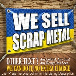 We Sell Scrap Metal Custom Banner Business Sign Allmybanners