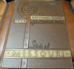 Us National Guard Missouri 1939 Yearbook Company E 138th Infantry Peter Thomas