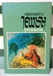 Christianity is Jewish 1981 Book by Edith Schaeffer