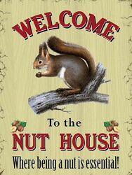 Welcome To The Nut House Large Funny Steel Sign 400mm X 300mm Og