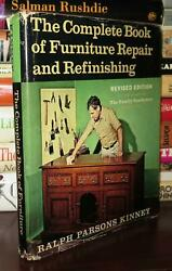 Kinney, Ralph Parsons The Complete Book Of Furniture Repair And Refinishing Rev