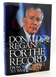 Donald T. Regan For The Record From Wall Street To Washington 1st Edition 2nd P