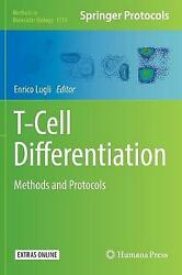 Tcell Differentiation Methods And Protocols Methods In Molecular Biology, Enrico