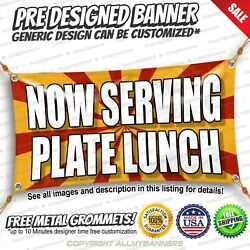 Now Serving Plate Lunch Advertising Vinyl Banner Sign No Cheap Flag