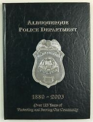Albuquerque, Nm Police Department New Mexico 2003 History Year Book