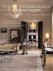 Classic English Design And Antiques Period Styles And Furniture By Hyde Park…