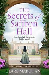 The Secrets Of Saffron Hall An Absolutely Gripping Tudor Historical Fiction…