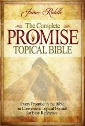 The Complete Promise Topical Bible Every Promise In The Bible In Convenient…