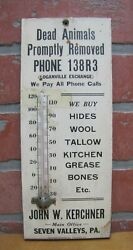 Dead Animals Promptly Removed Kerchner Seven Vallleys Pa Old Ad Thermometer Sign