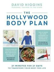 The Hollywood Body Plan 21 Minutes For 21 Days To Transform ... 9781472256997