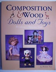Rare Composition Dolls Price Value Guide Collector's Book Plus Wooden Wood Doll