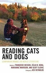 Reading Cats And Dogs Companion Animals In World Literature 9781793611062