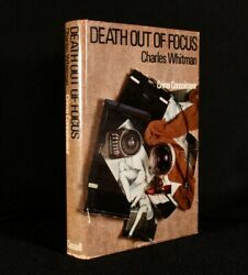 1970 Death Out Of Focus Charles Whitman Uncommon First Edition