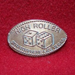 High Roller Lucky 7 On The Dice Stratosphere-las Vegas Cuzn Elongated Penny