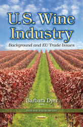 Us Wine Industry Background Eu Trade Issues Trade Issues Policies And Laws Dy