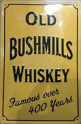 Old Bushmills Whiskey Yellow Embossed Steel Sign 300mm X 200mm Hi