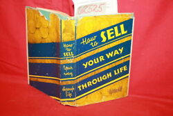 Hill, Napoleon How To Sell Your Way Through Life