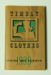 Timely Clothes 1939 Spring And Summer Catalog Men Women Fashion Suits Dresses