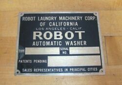 Robot Laundry Machinery Corp Los Angeles Calif Old Nameplate Ad Sign Auto Washer