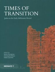 Times Of Transition Judea In The Early Hellenistic Period 9781646021147