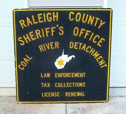 Raleigh County Sheriffand039s Office Coal River Detachment Vintage Sign W.va. 48 X 48