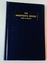 """Rare Vintage Book Freemason """"the Master's Book"""" By Carl H. Claudy 1964"""
