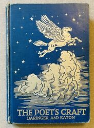 The Poet's Craft By Daringer And Eaton 1st Edition 1935 Vintage Hardcover Book