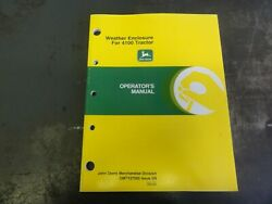 John Deere Weather Enclosure For 4100 Tractor Operator's Manual Omty27502 D9