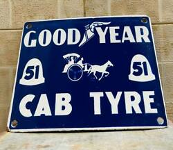 Goodyear Cab Tyre 51 Enamel Plate Vintage Porcelain Sign Size 10 X 8 Inch