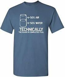 Feelin Good Tees Technically The Glass Is Completely Science...
