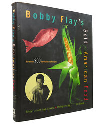 Bobby Flay And Joan Schwartz Bobby Flay's Bold American Food 1st Edition 1st Prin