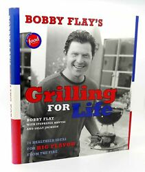 Bobby Flay Bobby Flay's Grilling For Life 1st Edition 1st Printing